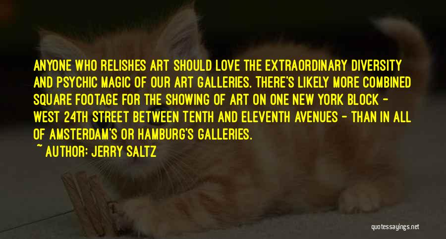 Psychic Love Quotes By Jerry Saltz