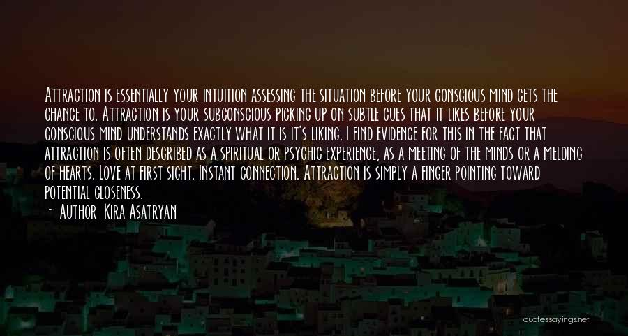 Psychic Love Quotes By Kira Asatryan