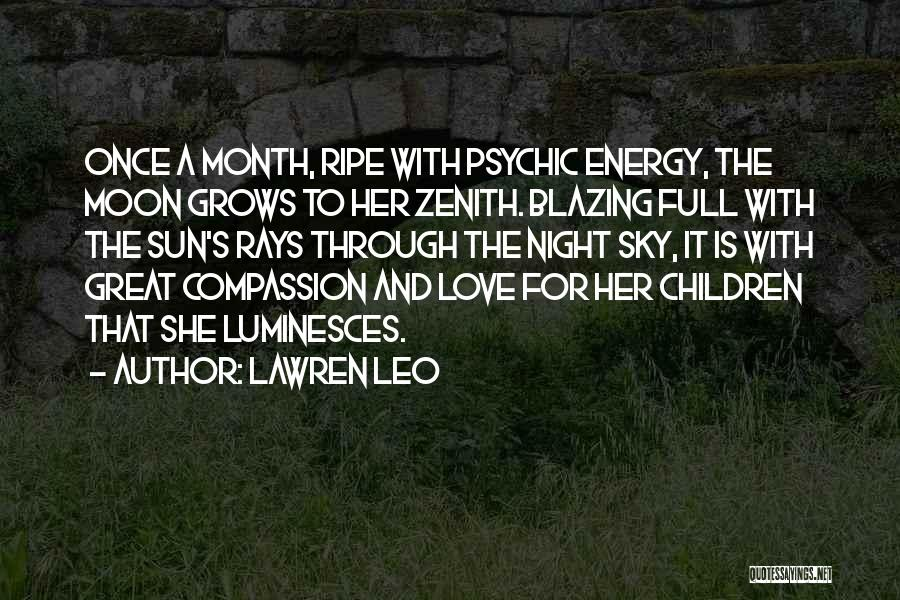 Psychic Love Quotes By Lawren Leo