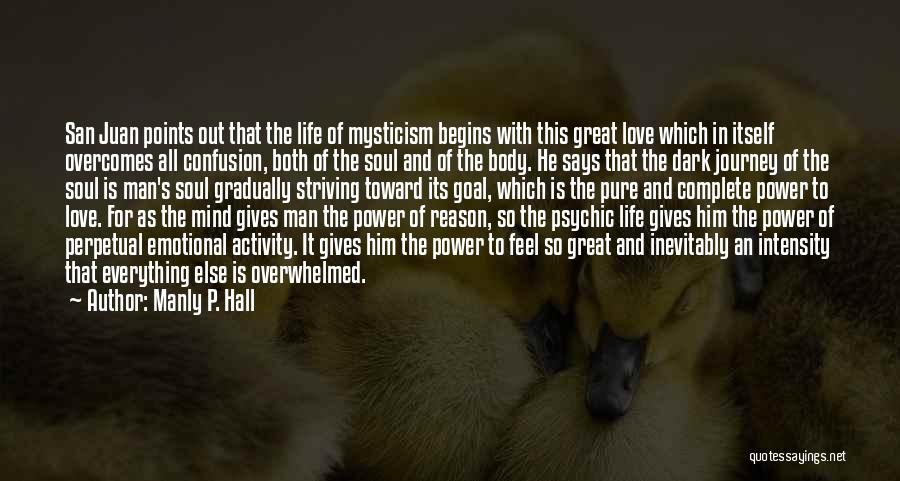 Psychic Love Quotes By Manly P. Hall