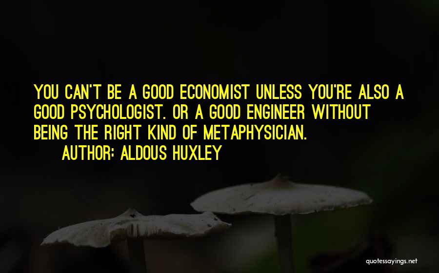 Psychologist Quotes By Aldous Huxley