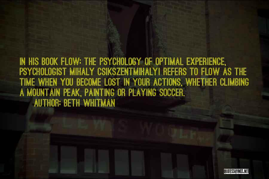 Psychologist Quotes By Beth Whitman