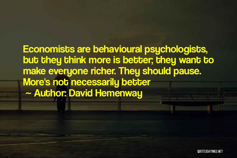 Psychologist Quotes By David Hemenway