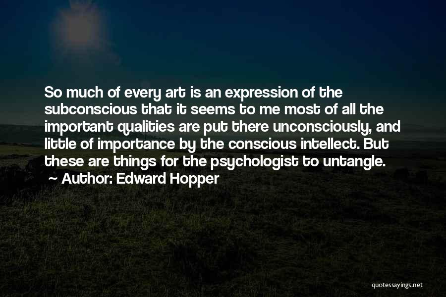 Psychologist Quotes By Edward Hopper