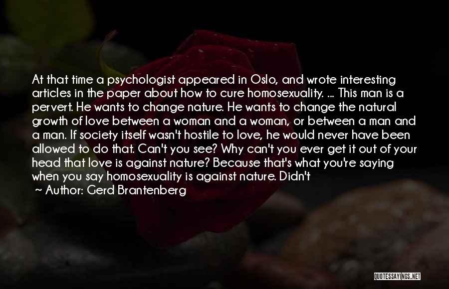 Psychologist Quotes By Gerd Brantenberg