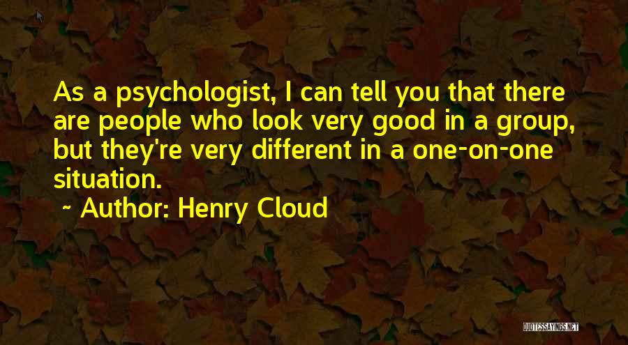 Psychologist Quotes By Henry Cloud