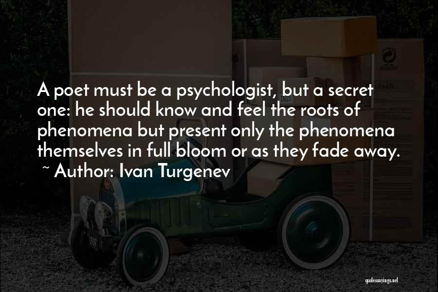 Psychologist Quotes By Ivan Turgenev