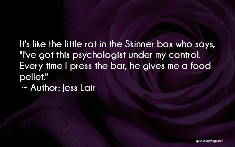 Psychologist Quotes By Jess Lair
