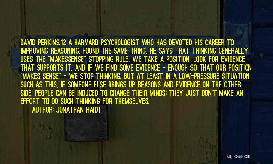 Psychologist Quotes By Jonathan Haidt