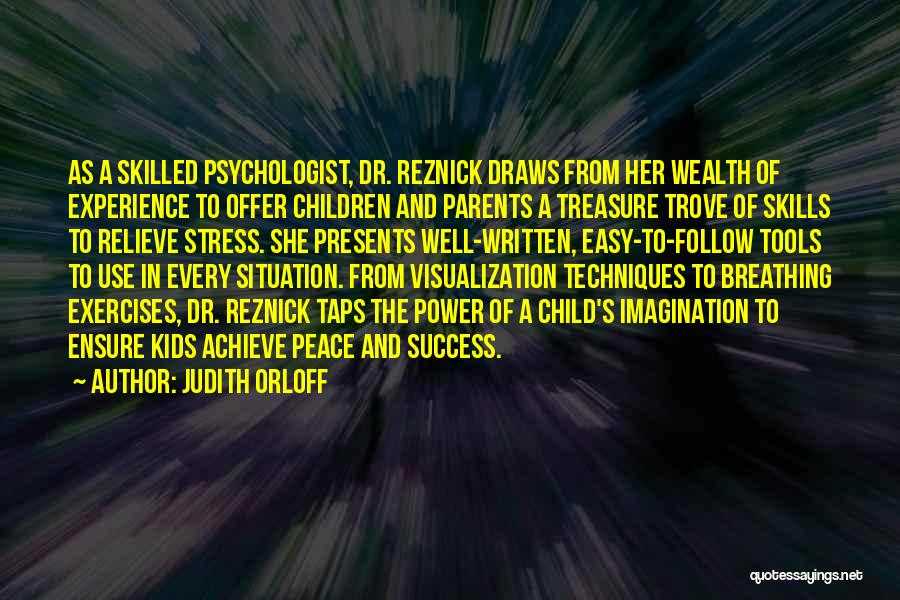 Psychologist Quotes By Judith Orloff
