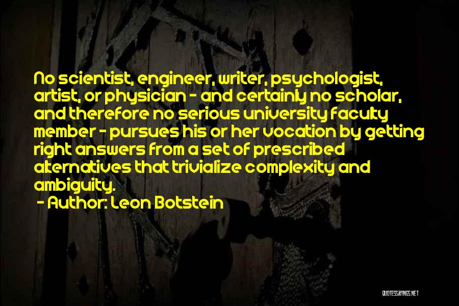 Psychologist Quotes By Leon Botstein