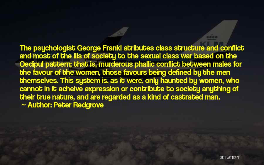 Psychologist Quotes By Peter Redgrove