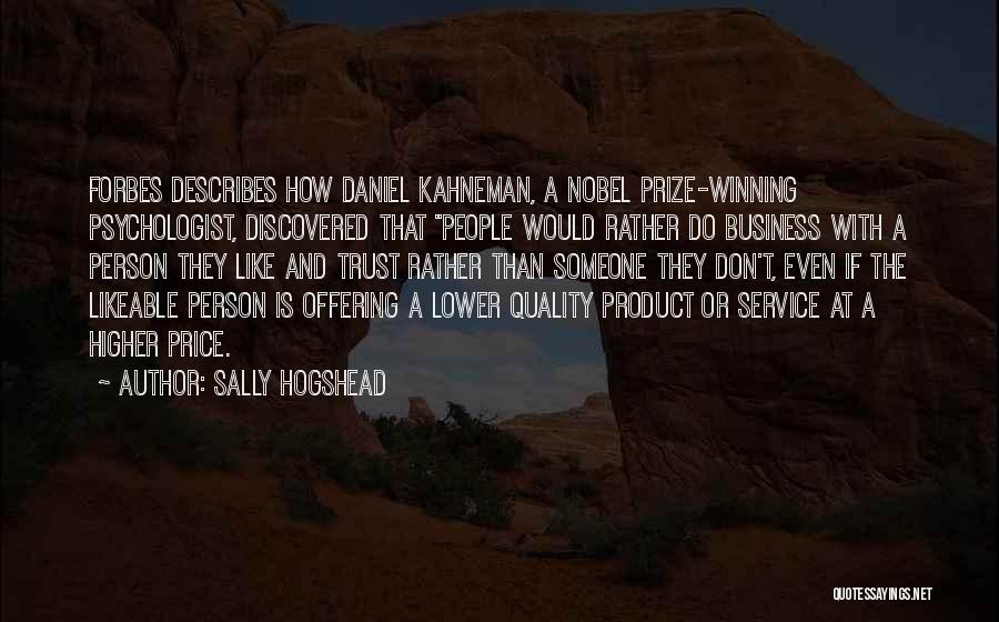 Psychologist Quotes By Sally Hogshead