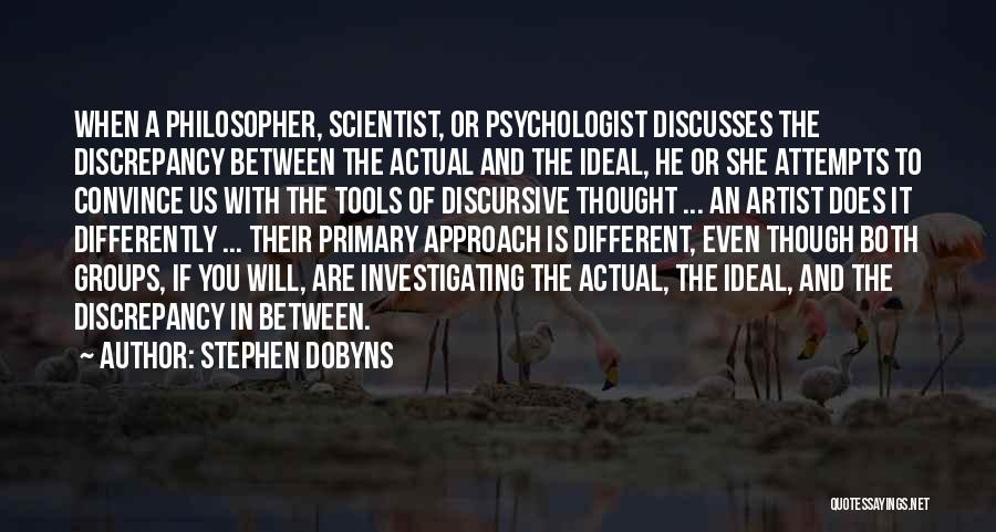 Psychologist Quotes By Stephen Dobyns