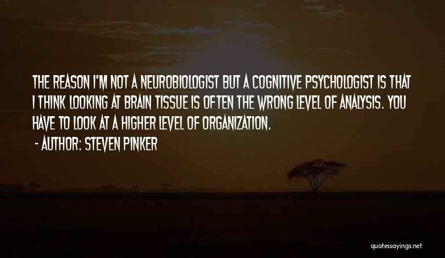 Psychologist Quotes By Steven Pinker
