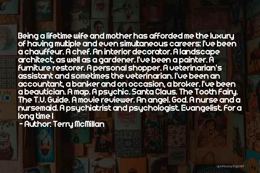 Psychologist Quotes By Terry McMillan