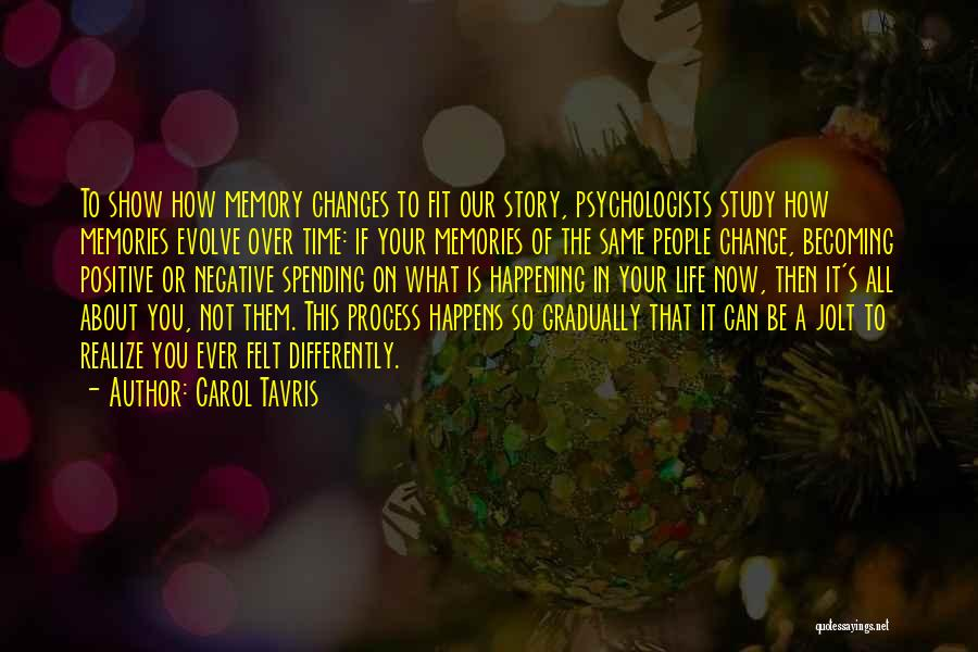 Psychology By Psychologists Quotes By Carol Tavris