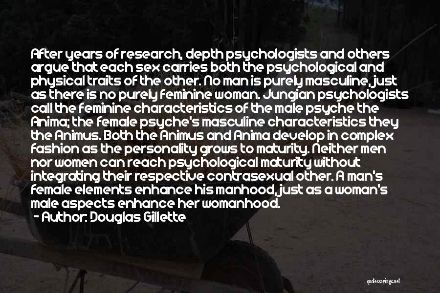 Psychology By Psychologists Quotes By Douglas Gillette