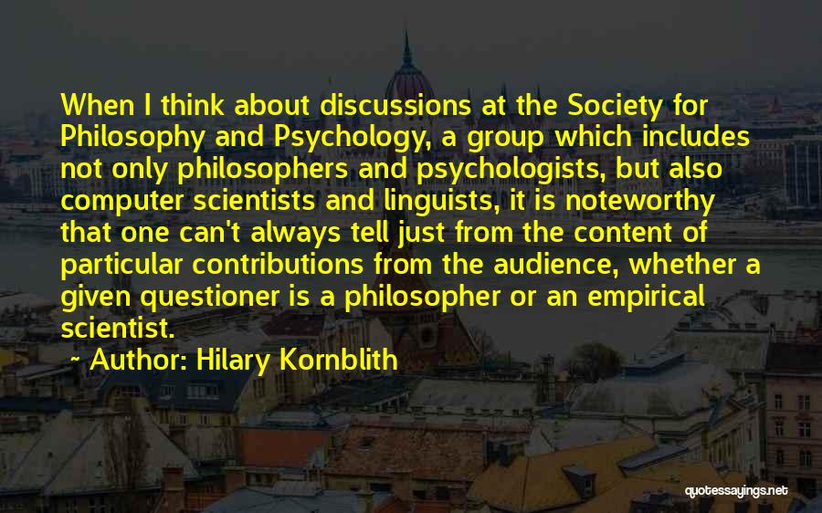 Psychology By Psychologists Quotes By Hilary Kornblith