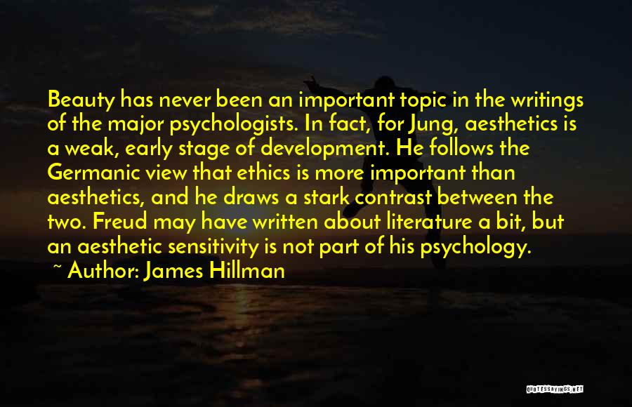 Psychology By Psychologists Quotes By James Hillman