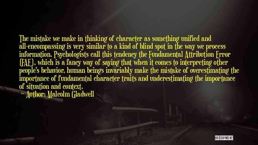 Psychology By Psychologists Quotes By Malcolm Gladwell