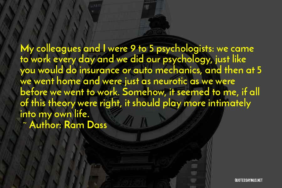 Psychology By Psychologists Quotes By Ram Dass
