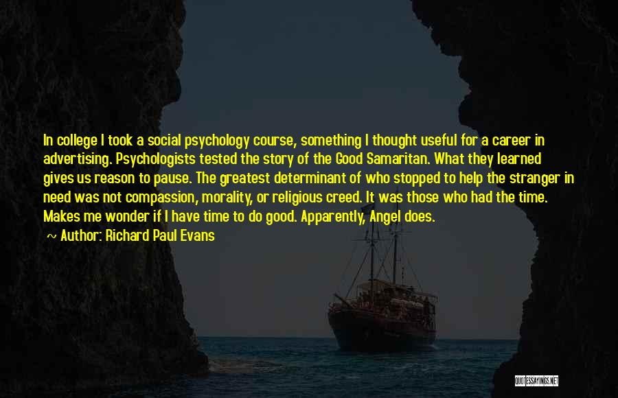 Psychology By Psychologists Quotes By Richard Paul Evans