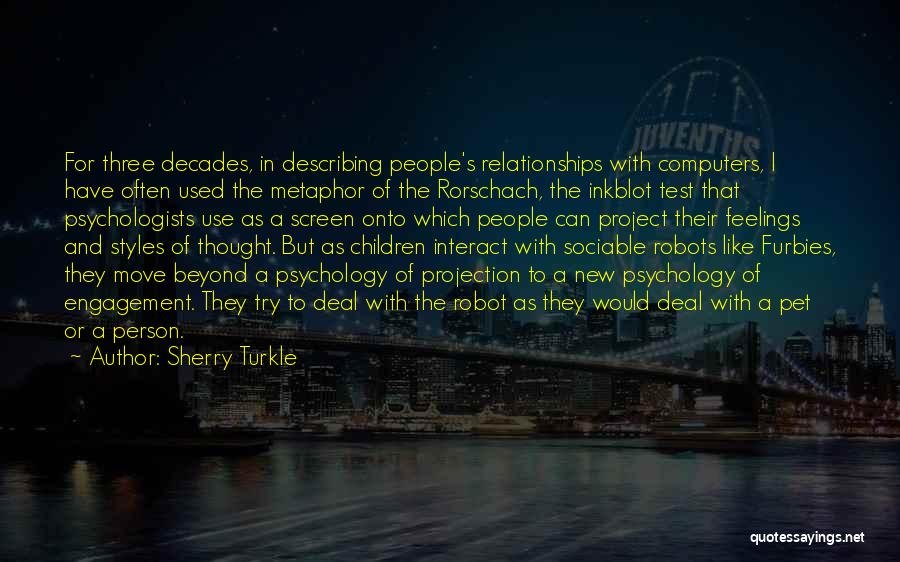 Psychology By Psychologists Quotes By Sherry Turkle