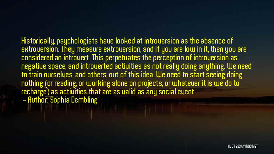 Psychology By Psychologists Quotes By Sophia Dembling