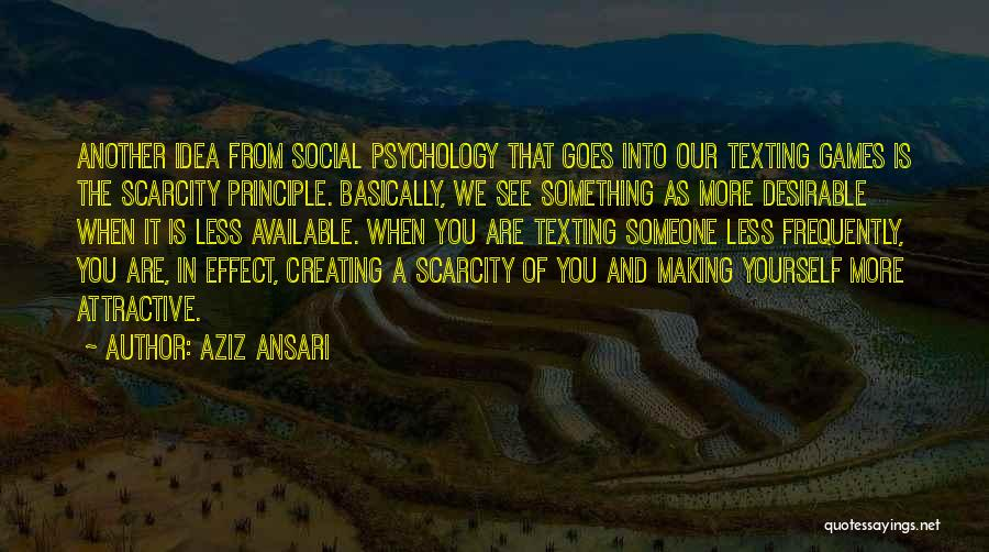 Psychology Quotes By Aziz Ansari