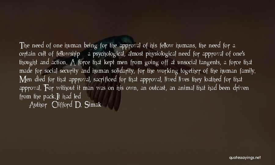 Psychology Quotes By Clifford D. Simak