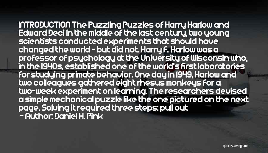 Psychology Quotes By Daniel H. Pink