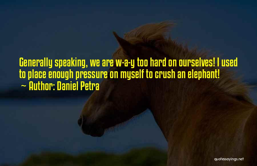 Psychology Quotes By Daniel Petra