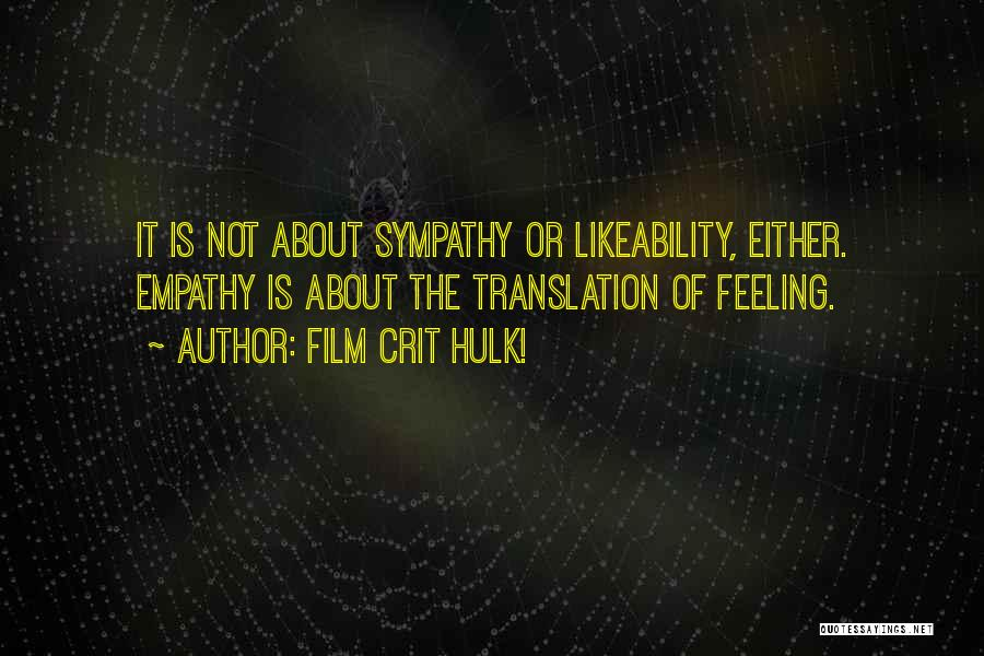 Psychology Quotes By Film Crit Hulk!