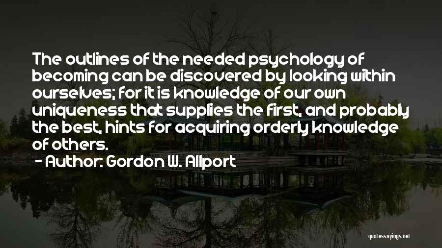 Psychology Quotes By Gordon W. Allport