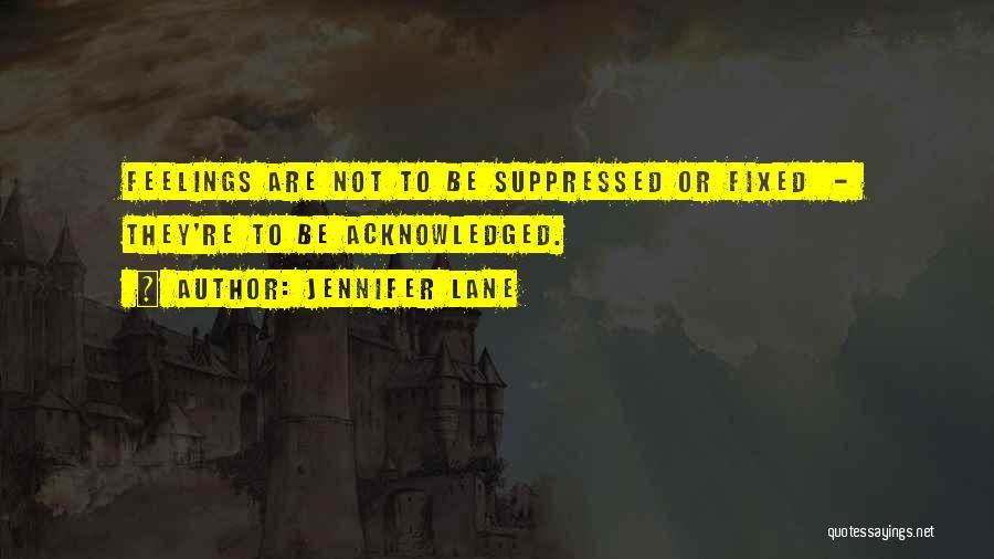 Psychology Quotes By Jennifer Lane