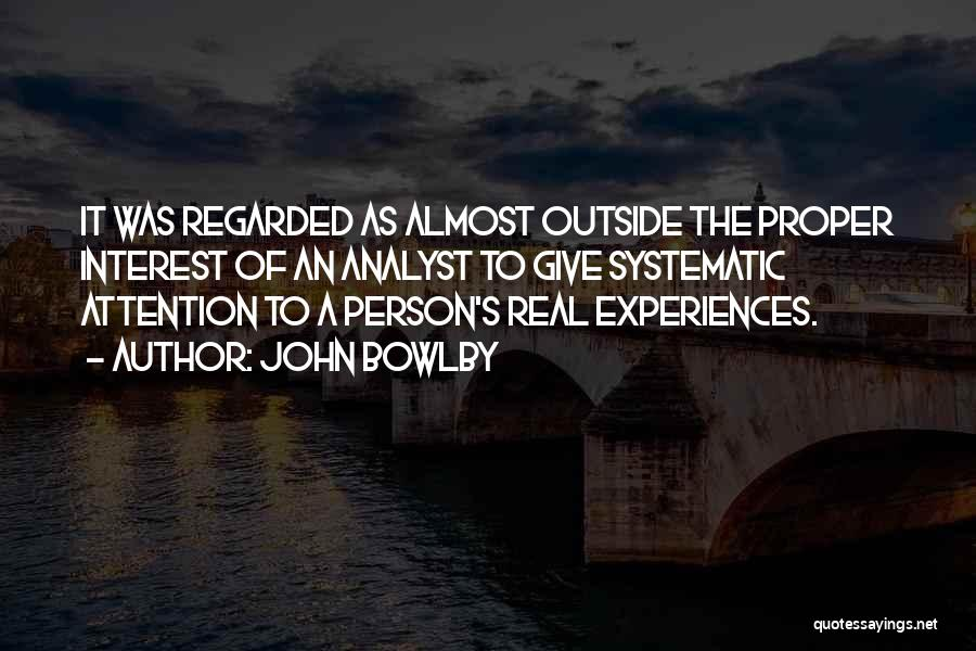 Psychology Quotes By John Bowlby