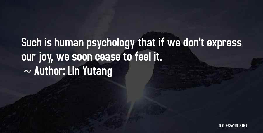Psychology Quotes By Lin Yutang