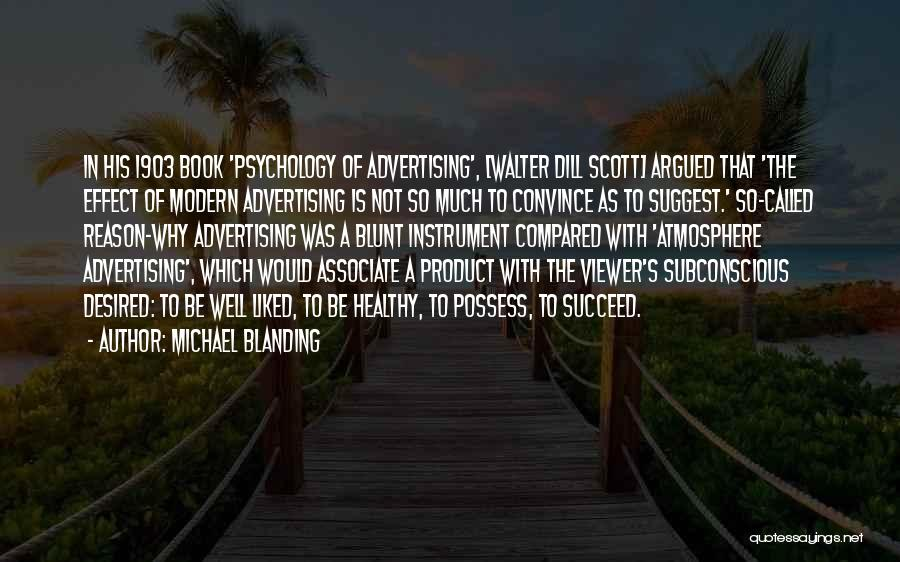 Psychology Quotes By Michael Blanding