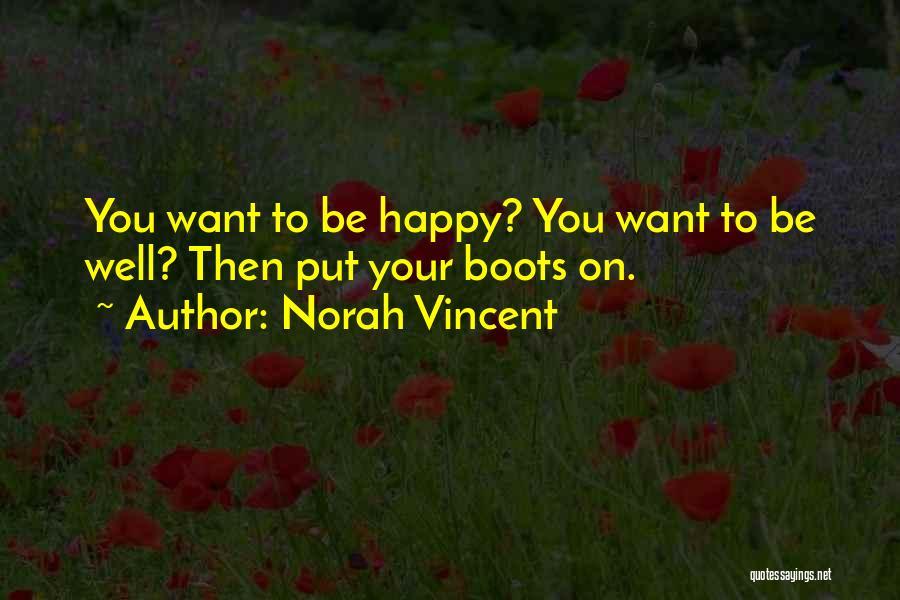 Psychology Quotes By Norah Vincent