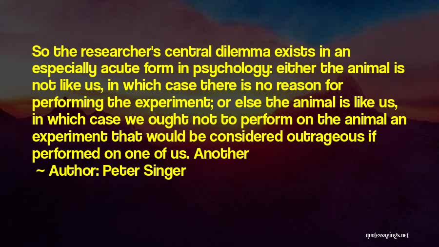 Psychology Quotes By Peter Singer