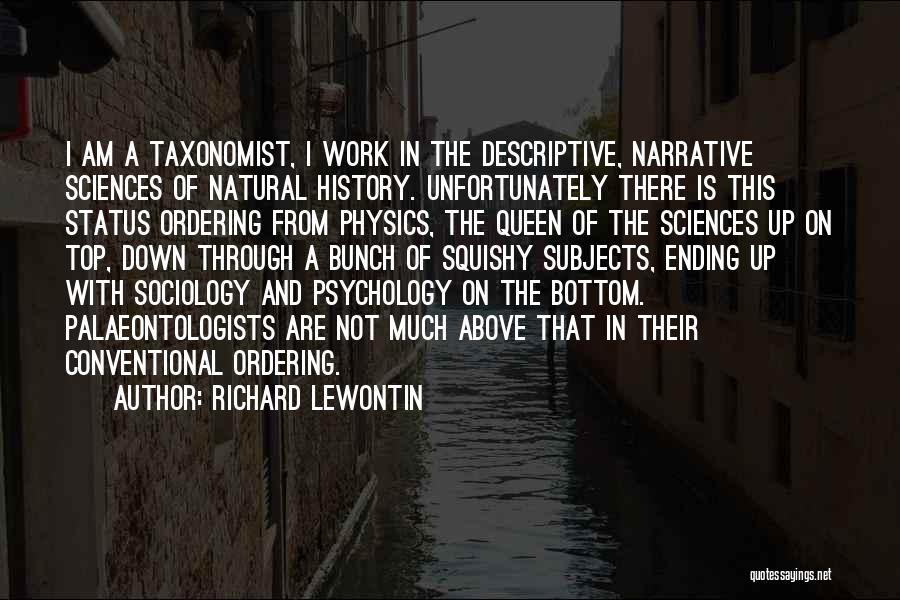 Psychology Quotes By Richard Lewontin
