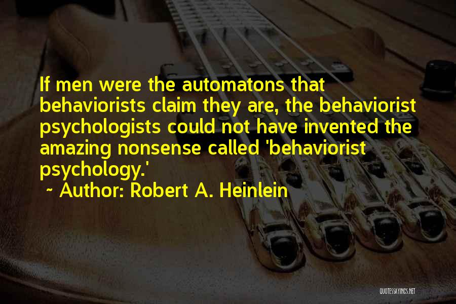 Psychology Quotes By Robert A. Heinlein