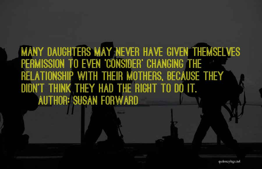 Psychology Quotes By Susan Forward