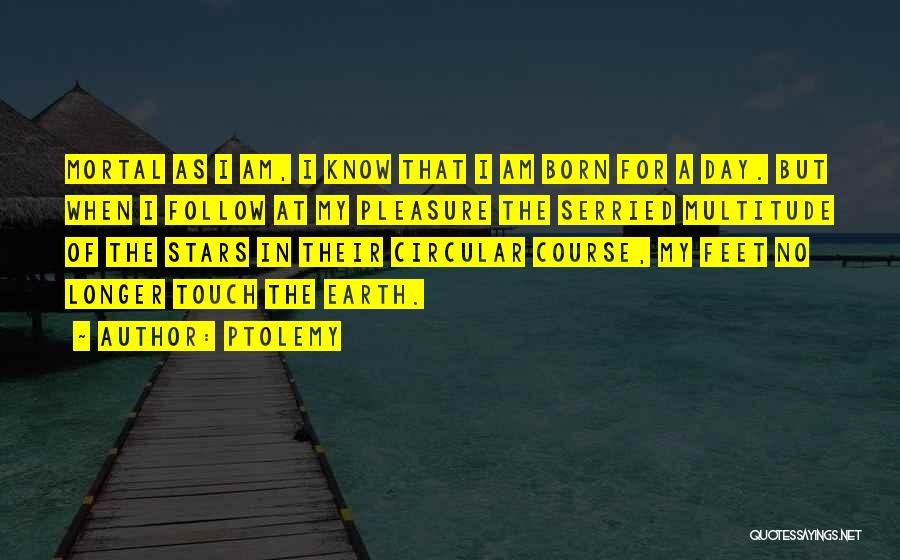 Ptolemy Quotes 416238
