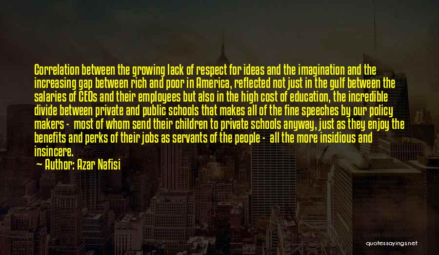 Public Education In America Quotes By Azar Nafisi