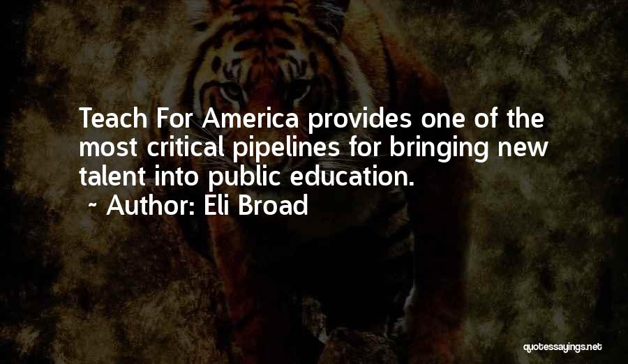 Public Education In America Quotes By Eli Broad