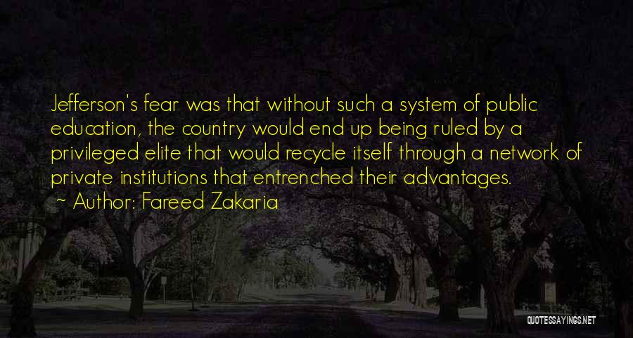 Public Education In America Quotes By Fareed Zakaria