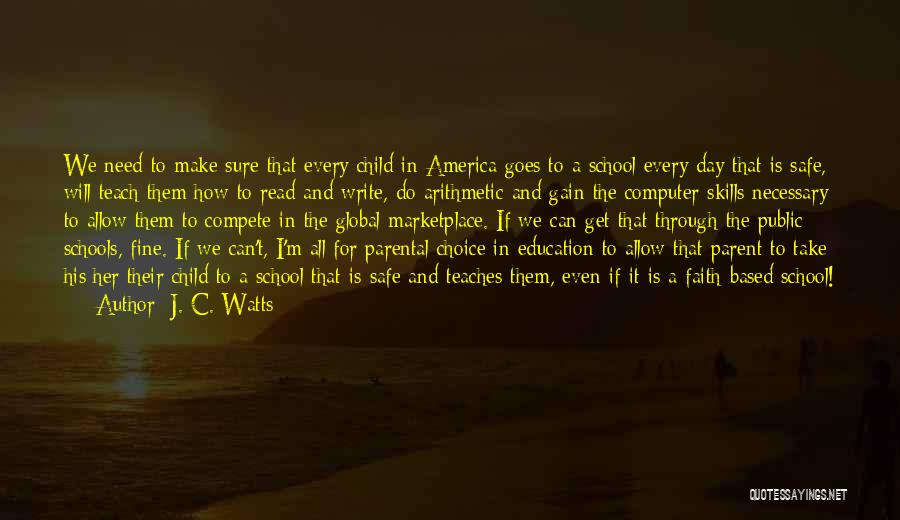 Public Education In America Quotes By J. C. Watts