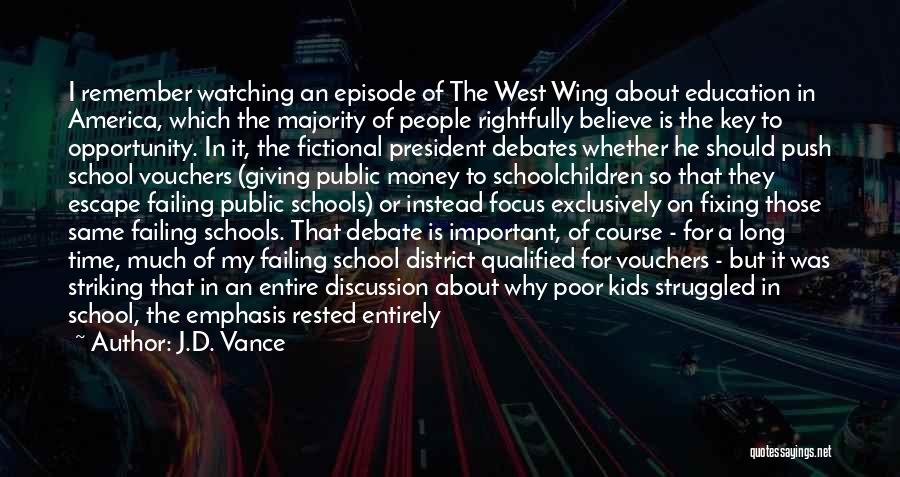 Public Education In America Quotes By J.D. Vance